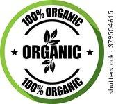 100   organic green  button ... | Shutterstock . vector #379504615