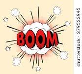 boom pop art retro style comic   Shutterstock .eps vector #379522945