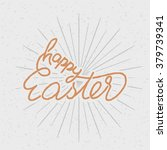 happy easter  hand lettering.... | Shutterstock .eps vector #379739341