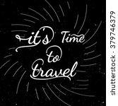 black and white motivational...   Shutterstock . vector #379746379