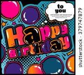 birthday card in style comic... | Shutterstock .eps vector #379747879