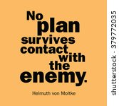 """""""no plan survives contact with... 
