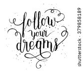 follow your dreams greeting... | Shutterstock .eps vector #379858189