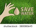 save water concept. paper cut... | Shutterstock . vector #380080645