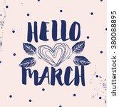 "spring card.  ""hello march""... | Shutterstock .eps vector #380088895"