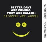 "inspirational quote. ""better... | Shutterstock .eps vector #380150275"
