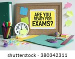 are you ready for exams | Shutterstock . vector #380342311