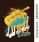 jazz music festival poster with ...   Shutterstock .eps vector #380604454