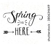 'spring is here' hand lettering ... | Shutterstock .eps vector #380634649