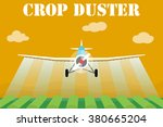 crop duster airplane spraying a ... | Shutterstock .eps vector #380665204