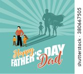 happy father's day superhero... | Shutterstock .eps vector #380667505