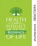 health and intellect are the... | Shutterstock .eps vector #380673094