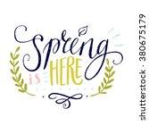 'spring is here' hand lettering ... | Shutterstock .eps vector #380675179