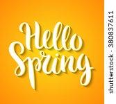 hello spring phrase vector... | Shutterstock .eps vector #380837611