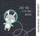 love you to the moon and back... | Shutterstock .eps vector #380861827