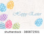 easter eggs colorful watercolor ... | Shutterstock . vector #380872501