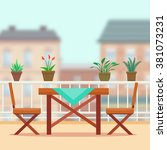 table and chairs on the balcony.... | Shutterstock .eps vector #381073231