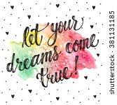let your dreams come true.... | Shutterstock .eps vector #381131185
