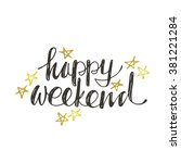 happy weekend. hand drawn...   Shutterstock .eps vector #381221284