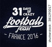 france europe 2016 football... | Shutterstock .eps vector #381293017