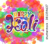 happy holi  handmade... | Shutterstock . vector #381354637