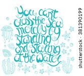hand  drawn quote  you can't... | Shutterstock .eps vector #381390199