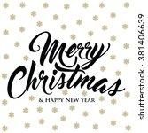 merry christmas   happy new...   Shutterstock .eps vector #381406639