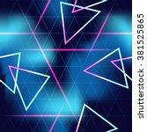 80's futuristic seamless neon... | Shutterstock .eps vector #381525865