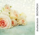 fresh roses flowers | Shutterstock . vector #381545614