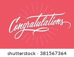 congratulations. hand lettering.... | Shutterstock .eps vector #381567364