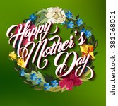 happy mother day typographical... | Shutterstock .eps vector #381568051