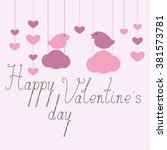 happy valentine's day greeting... | Shutterstock . vector #381573781
