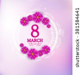 March 8 Label With Flowers On...