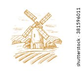 vector hand drawn image of mill ... | Shutterstock .eps vector #381596011
