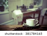 coffee in a cup on wooden table ... | Shutterstock . vector #381784165