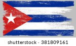 grunge flag of cuba.cuba flag... | Shutterstock .eps vector #381809161