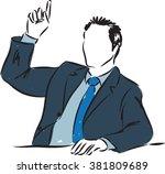 businessman raising hand... | Shutterstock .eps vector #381809689
