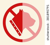 no dog sign  vector... | Shutterstock .eps vector #381890791