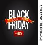 black friday sale inscription... | Shutterstock .eps vector #382115671