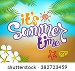 summer time colorful design... | Shutterstock .eps vector #382723459