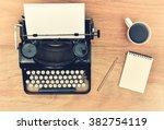 vintage typewriter. cup  pencil ... | Shutterstock . vector #382754119