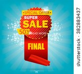 super sale poster  banner. big... | Shutterstock .eps vector #382883437