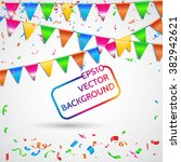 celebrate banner. party flags... | Shutterstock .eps vector #382942621