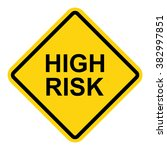 high risk road sign . vector... | Shutterstock .eps vector #382997851