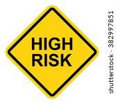 high risk road sign . vector...   Shutterstock .eps vector #382997851
