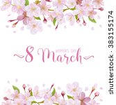 8 march   women's day greeting... | Shutterstock .eps vector #383155174