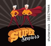 super seniors cartoon style... | Shutterstock .eps vector #383179444