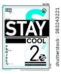 stay cool   san francisco   sfo ... | Shutterstock .eps vector #383243221