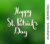 happy st. patrick's day nib pen ... | Shutterstock .eps vector #383460361
