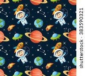 childish seamless space pattern ... | Shutterstock .eps vector #383590321